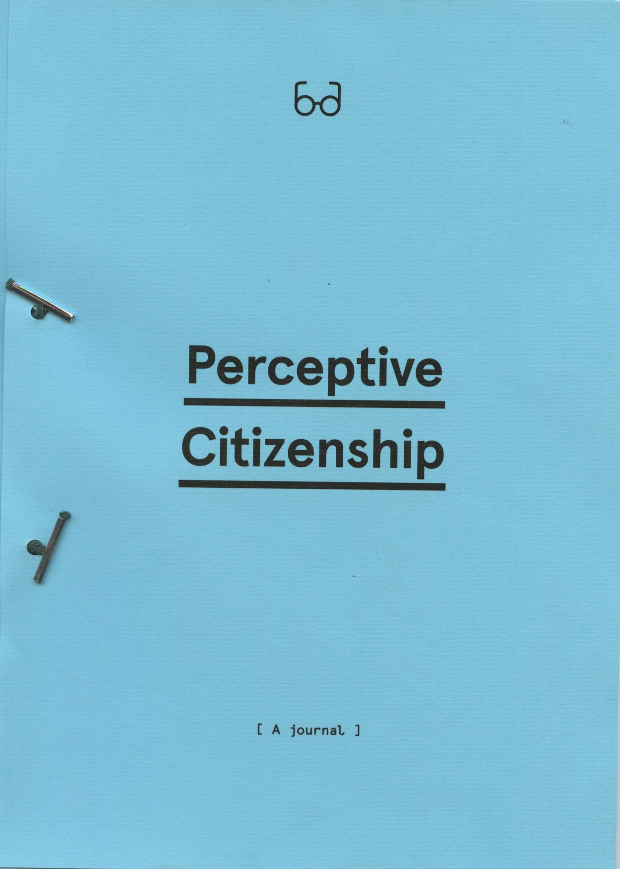 perceptive citizenship luca picardi perceptive citizenship is a publication that examines the notion of citizenship it does so through texts essays and images presenting a wide range of